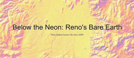 Below the Neon: Reno's Bare Earth story map
